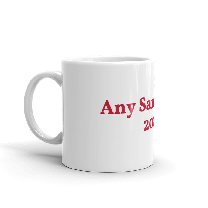 Any Sane Adult 2020 Mug - Any Sane Adult 2020