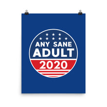 Load image into Gallery viewer, Any Sane Adult 2020 Logo Poster - Any Sane Adult 2020