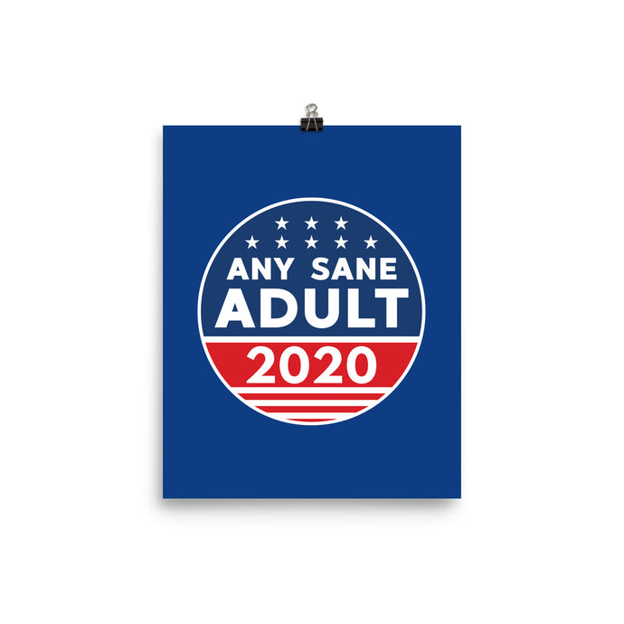 Any Sane Adult 2020 Logo Poster - Any Sane Adult 2020
