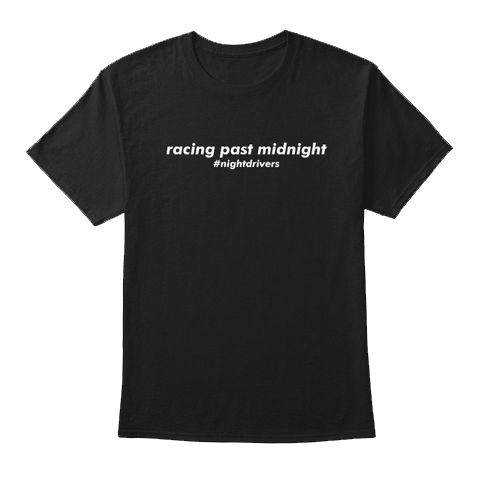 Battle Hardened - Racing Past Midnight T-Shirt