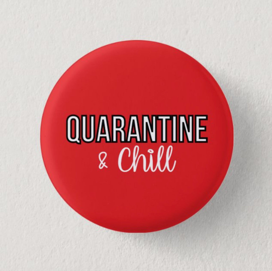Quarantine & Chill 1