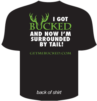 BUCKED T-Shirt - SURROUNDED BY TAIL