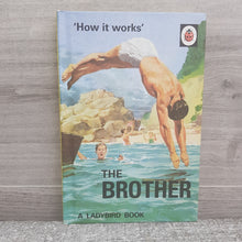 Load image into Gallery viewer, 'How it works' The Brother