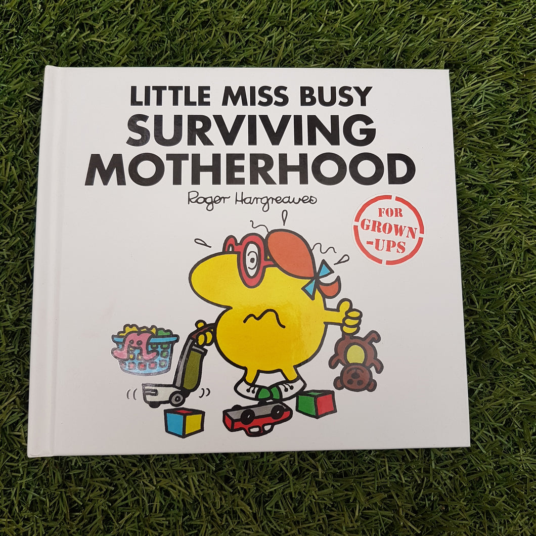 Little Miss Busy 'Surviving Motherhood' Book