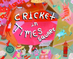 Cricket in Times Square, The