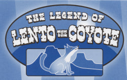 The Legend of Lento the Coyote