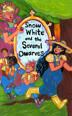 Snow White and Several Dwarves