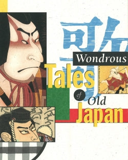 Load image into Gallery viewer, Wondrous Tales of Old Japan