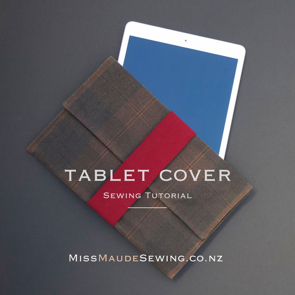 Tablet Cover Sewing Tutorial cover photo for Saving to Pinterest