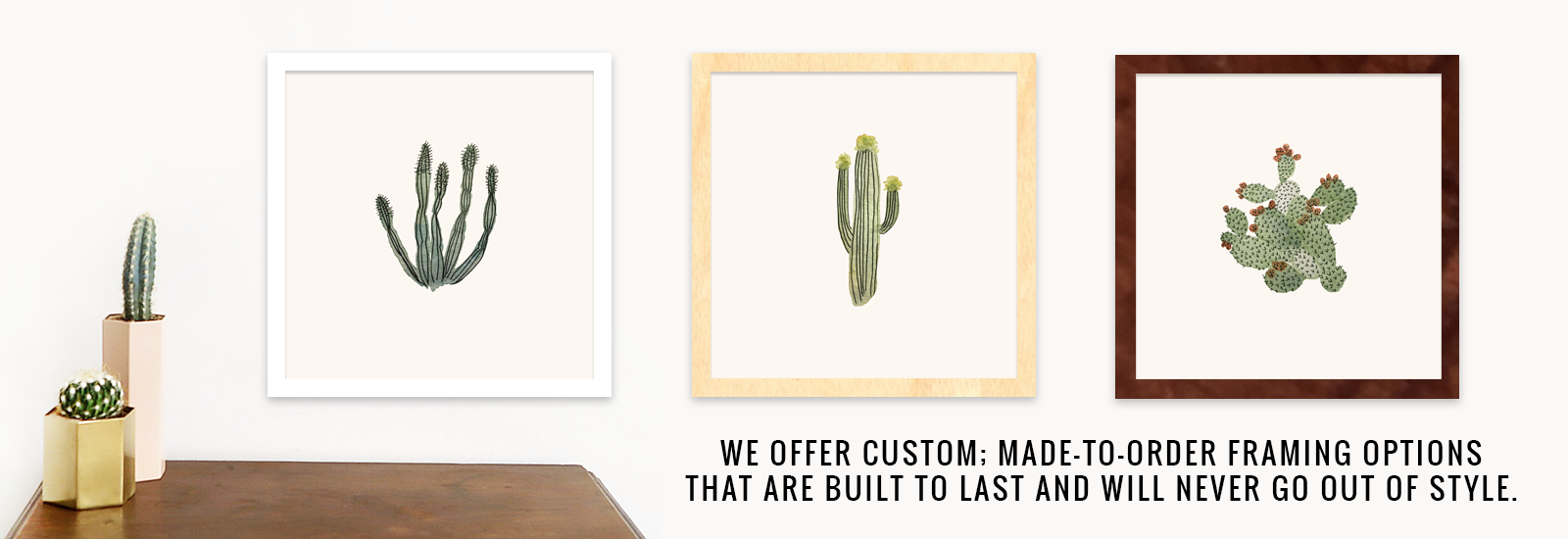 Made-to-Order Framing