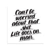 Can't Be Worried by Baron Von Fancy | Print | Poster Child Prints