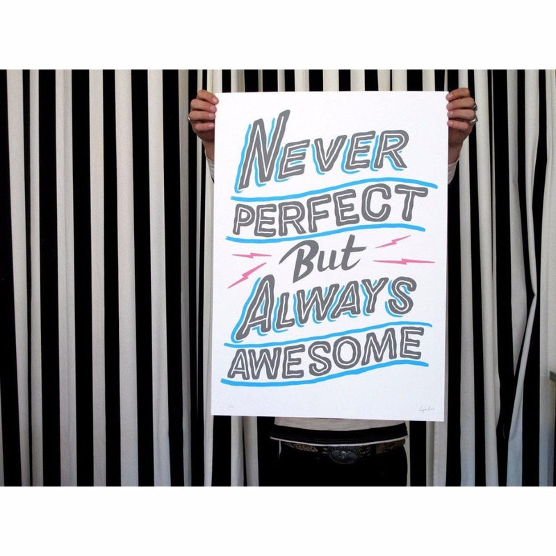 Never Perfect But Always Awesome, Ornamental Conifer | Poster Child Prints