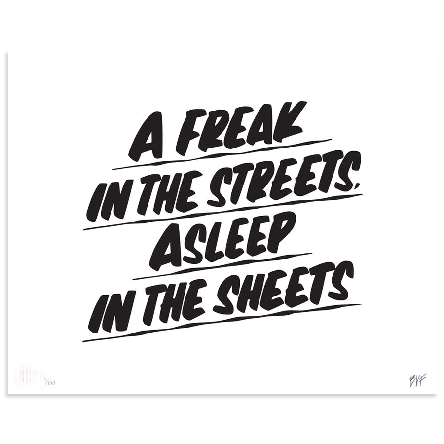 A Freak in the Streets, Asleep in the Sheets is a newPrint by Baron Von Fancy | Poster Child Prints