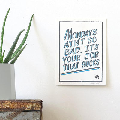 Mondays - Small by Ornamental Conifer | Print | Poster Child Prints