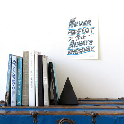 Never Perfect But Always Awesome - Small is a newPrint by Ornamental Conifer | Poster Child Prints
