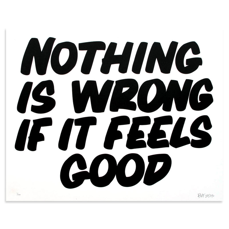 Nothing Is Wrong If It Feels Good - Archive by Baron Von Fancy-Archive-Poster Child Prints
