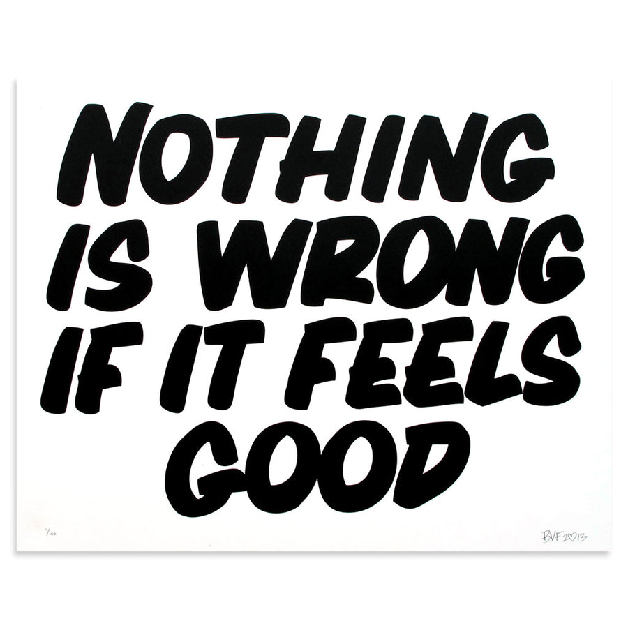 Nothing Is Wrong If It Feels Good - Archive