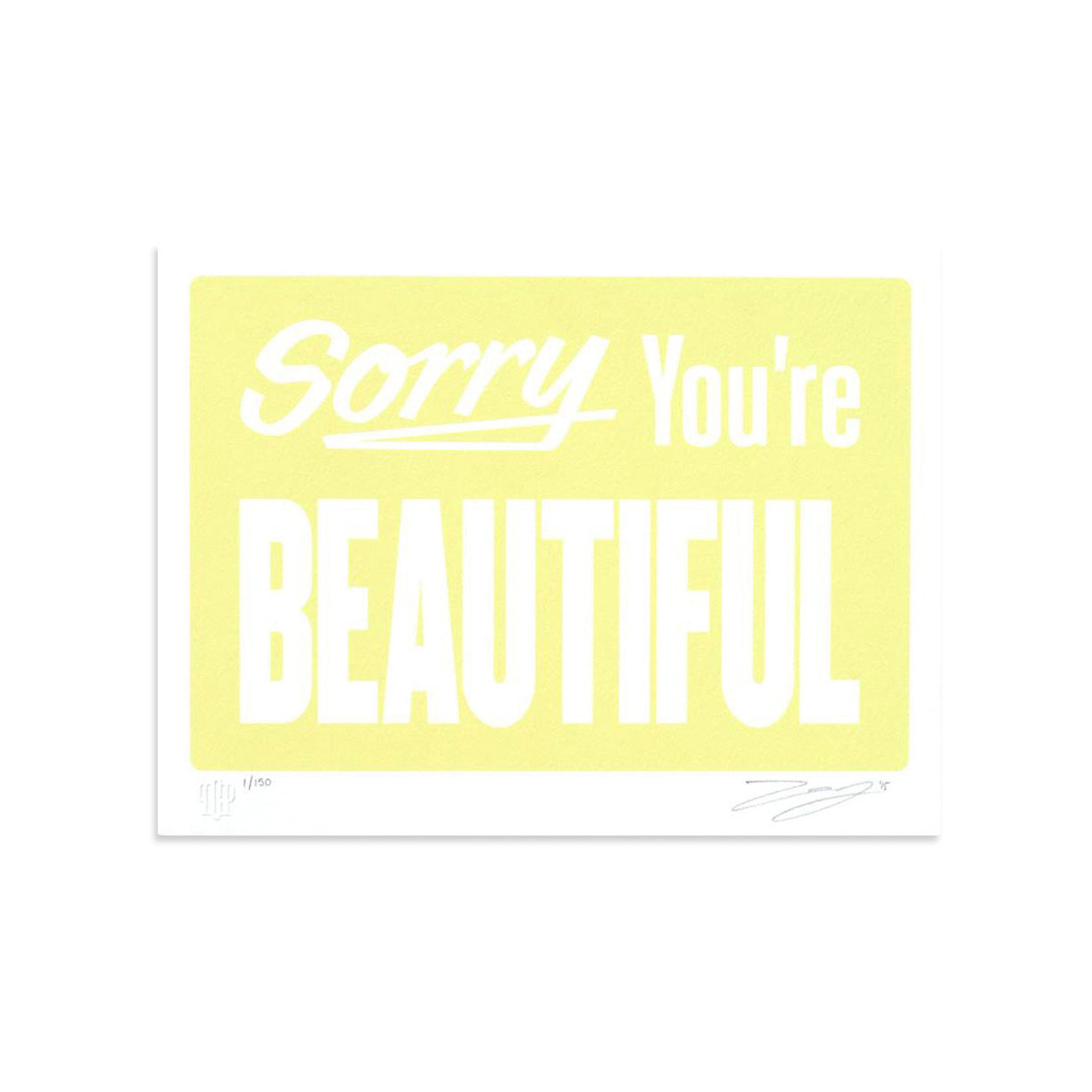 Sorry You're Beautiful - Pastel Yellow