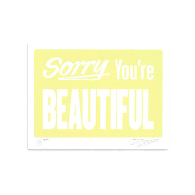 Sorry You're Beautiful - Pastel Yellow by Michael Coleman | Print | Poster Child Prints
