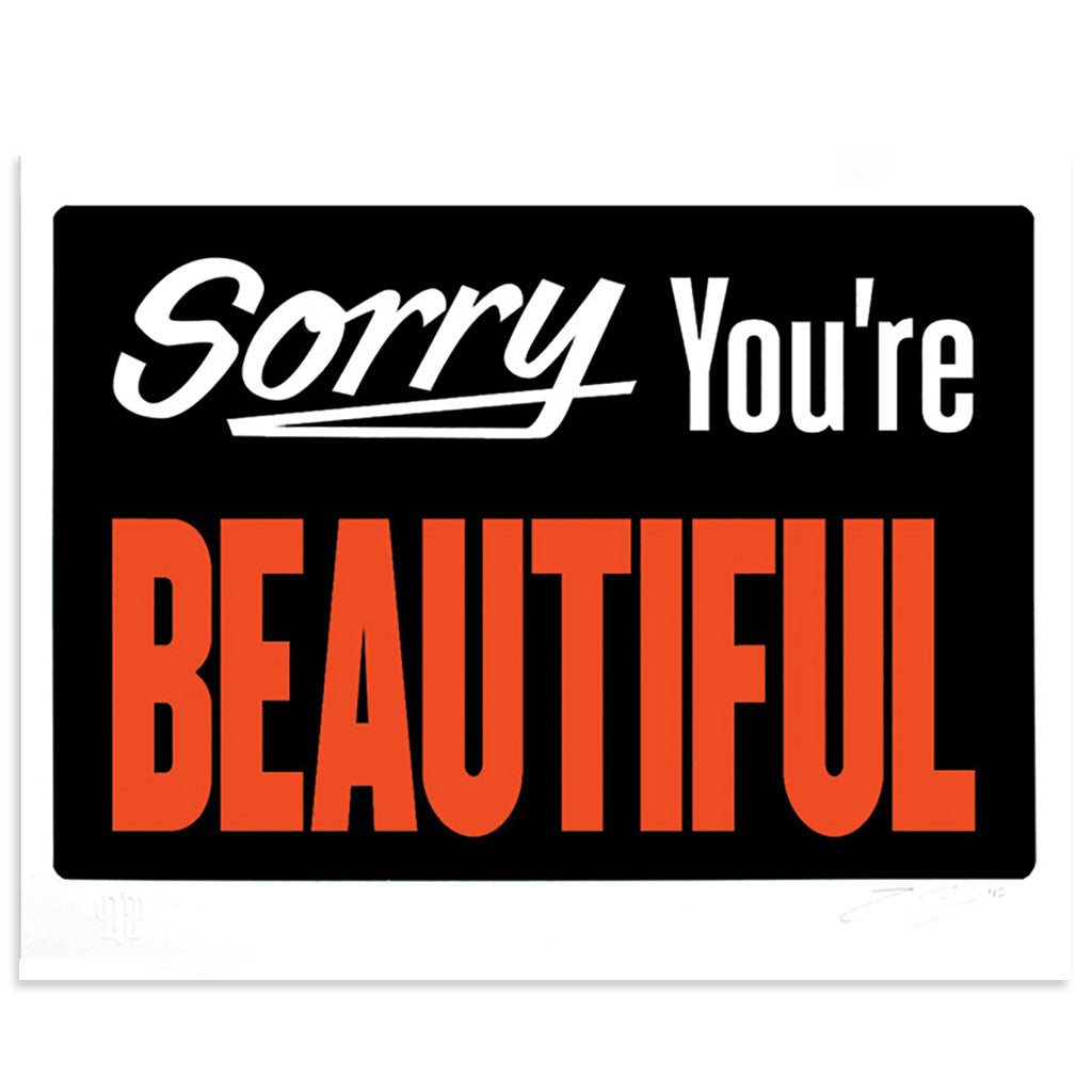 Sorry You're Beautiful 2.0 by Michael Coleman | Print | Poster Child Prints