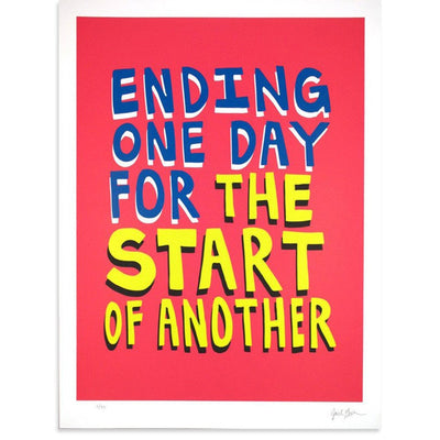Ending One Day For the Start Of Another, Jack Greer | Poster Child Prints