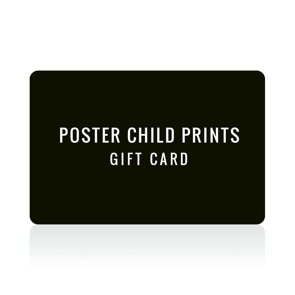 Gift Card by Poster Child Prints | Gift Card | Poster Child Prints