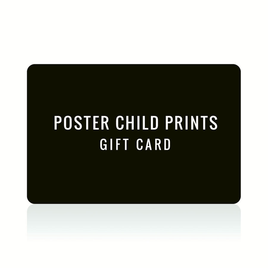 Gift Card Poster Child Prints