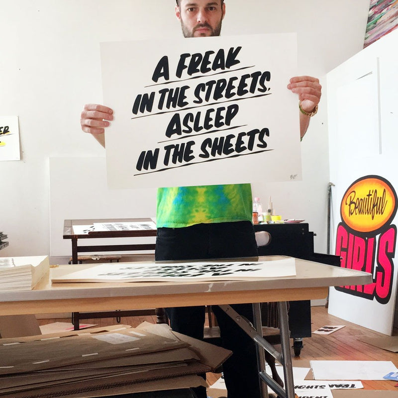 Baron Von Fancy Prints | A Freak in the Streets, Asleep in the Sheets | Sign Painting Art