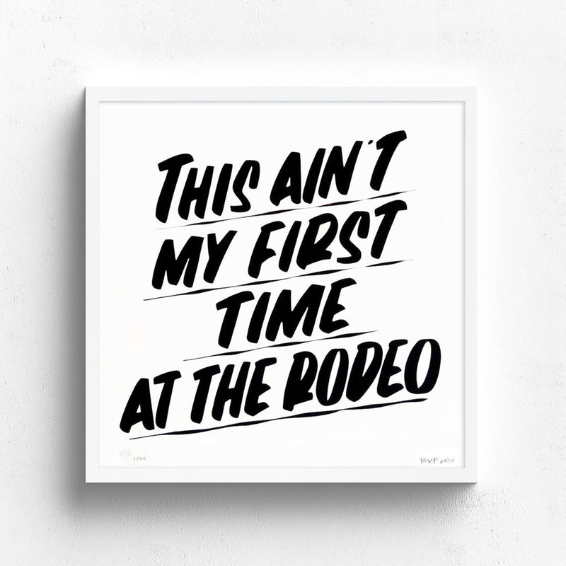 This Ain't My First Time At The Rodeo by Baron Von Fancy | Archive | Poster Child Prints