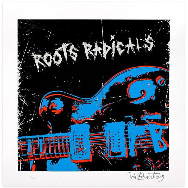 Roots Radicals by Tim Armstrong | Archive | Poster Child Prints