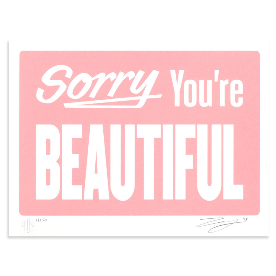 Sorry You're Beautiful - Pastel Pink