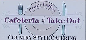 logo Crazy Lady's Cafeteria and Takeout Country Style Catering