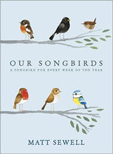 Load image into Gallery viewer, Our Songbirds: A Songbird for Every Week of the Year