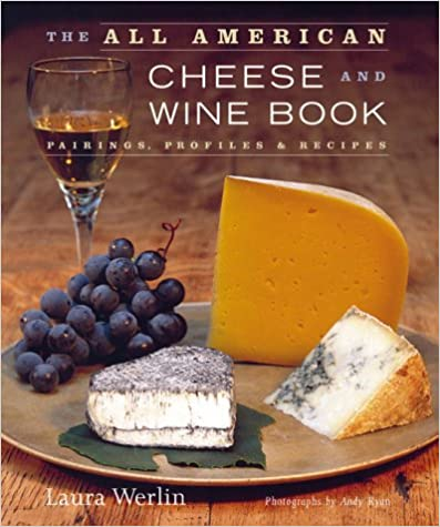 The All American Cheese and Wine Book