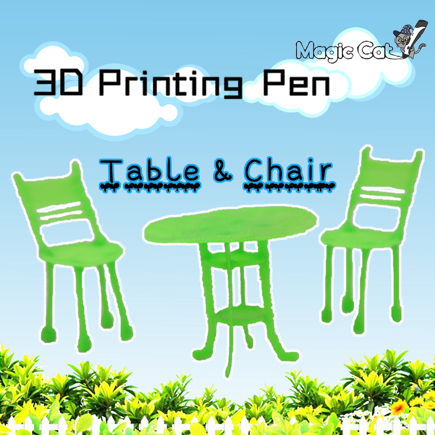 Table&Chair(MAGIC-CAT 3D pringting pen's stencil)