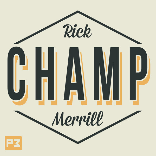 Champ by Rick Merrill