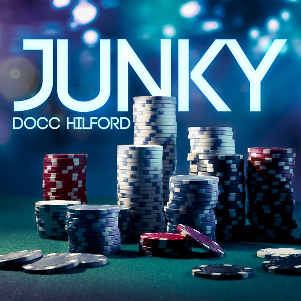Junky by Docc Hilford - Download Card