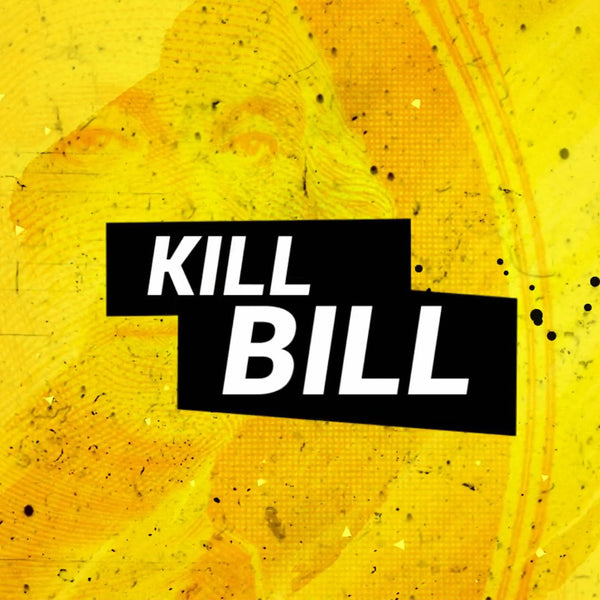 Kill Bill by Ari Bhojez presented by Dan Harlan - Download Card