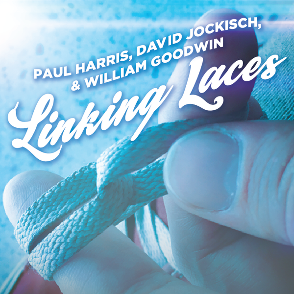 Linking Laces by Paul Harris, David Jockisch and William Goodwin - Download Card