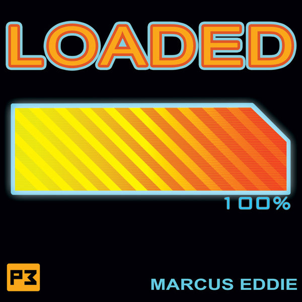 Loaded by Marcus Eddie