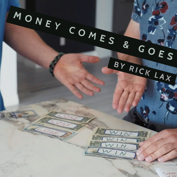 Money Comes & Goes by Rick Lax - Download Card