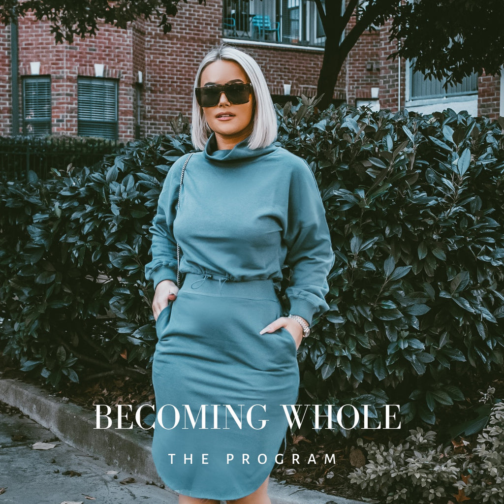 BECOMING WHOLE - The Program
