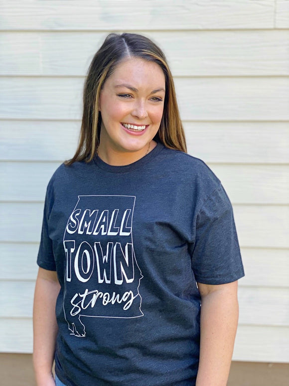 Small Town Strong T-Shirt