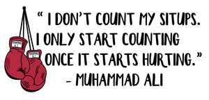 "Muhammad Ali wall decal - I don't count situps 15""x32"""