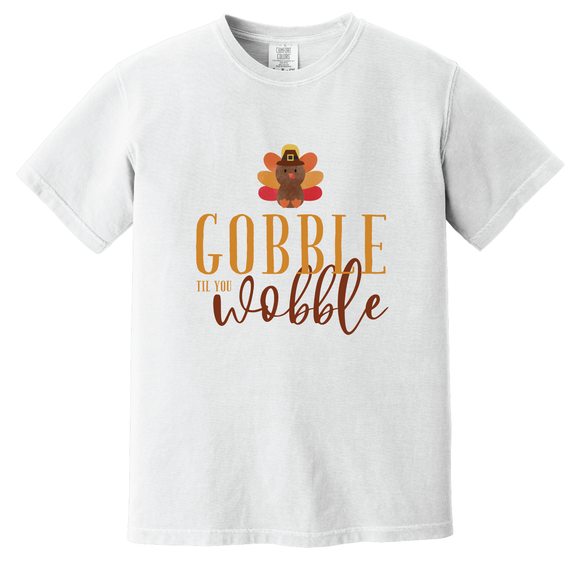 Gobble Til You Wobble T-Shirt