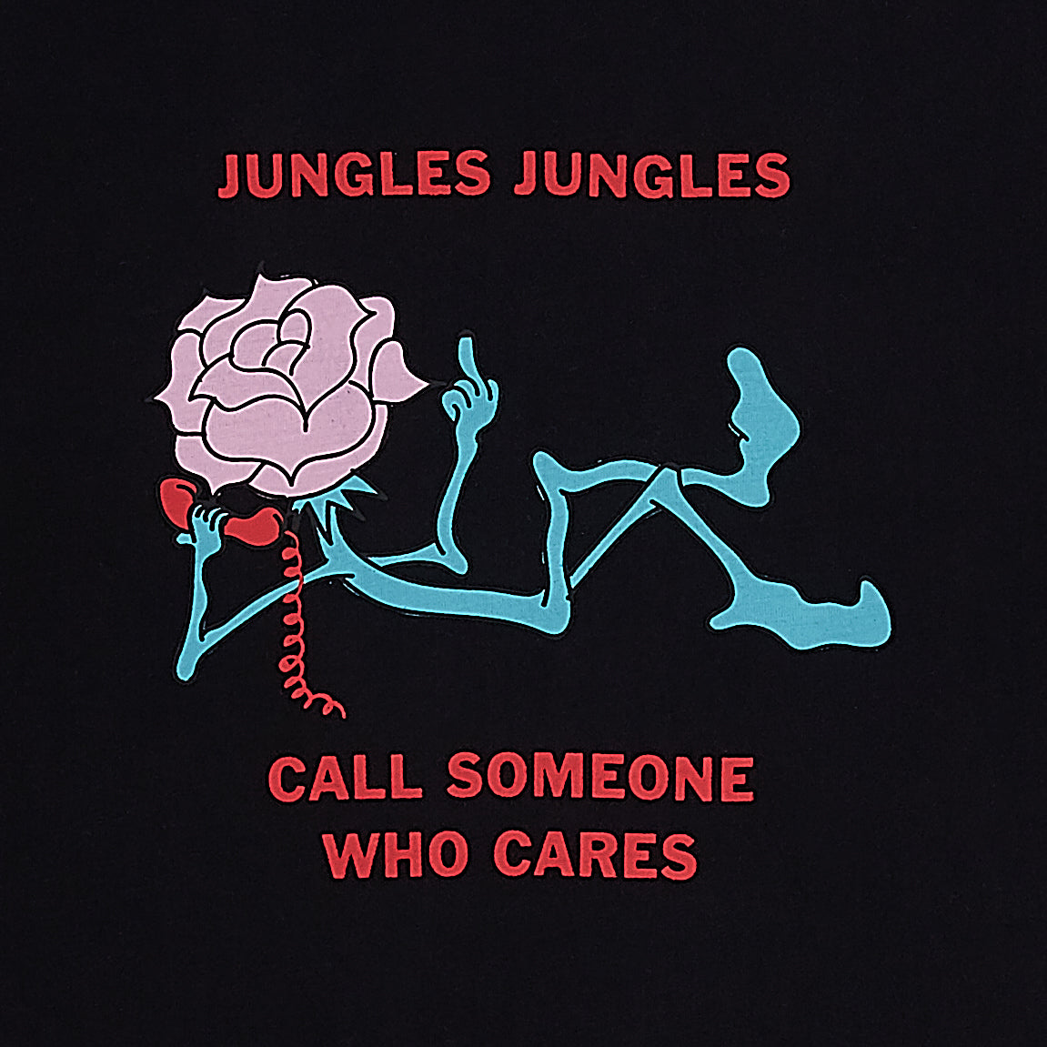 JUNGLES CALL SOMEONE WHO CARES TEE