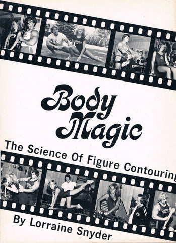 BODY MAGIC The Science of Figure Contouring