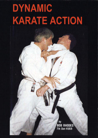 Dynamic Karate Action DVD - Featuring Bob Rhodes