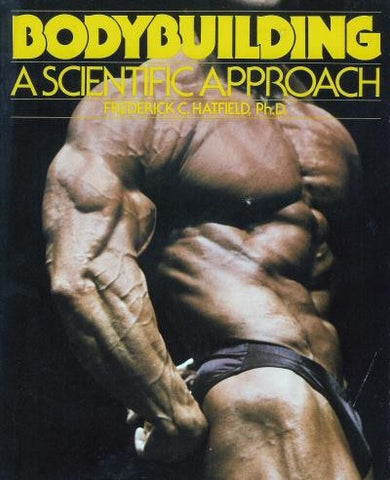 Bodybuilding a Scientific Approach