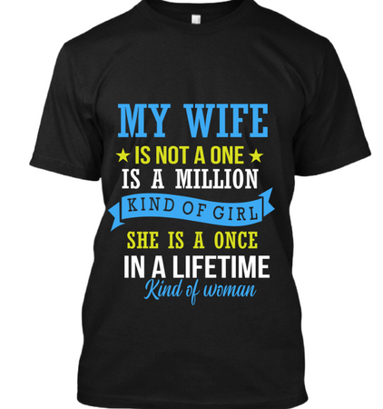 My wife is not one